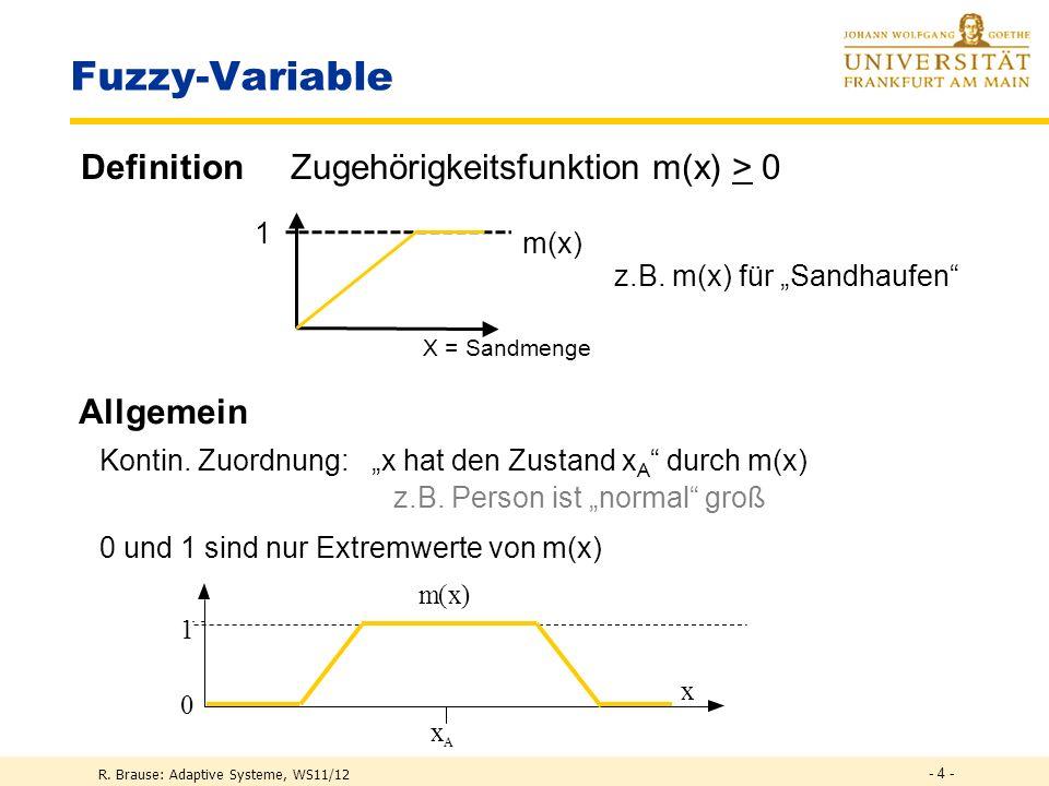 R. Brause: Adaptive Systeme, WS11/12 - 3 - Logische Widersprüche ZuständeWahr oder Falsch klassische KI-Systeme Paradoxien Dieser Satz ist unwahr Wahr