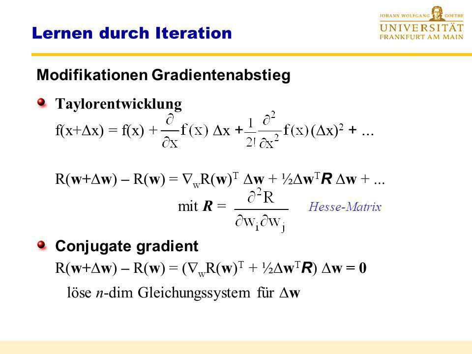 Übersicht Lernarten Beispiel-basiertes Lernen (example based learning, feedback learning) Gegeben: ( Eingabe x, gewünschte Ausgabe L) Ziel: Differenz