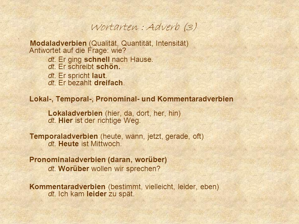 Wortarten : Literatur (1) Literatur : Grundlagen (in deutscher Sprache) Linke, Angelika / Nussbaumer, Markus/Portmann, Paul R.
