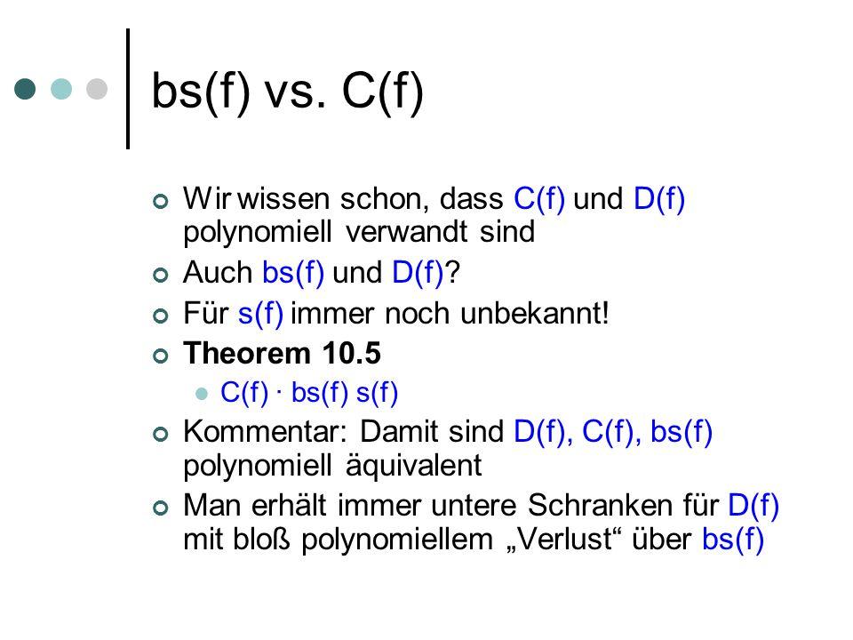 Beweis Beobachtung: Wenn (für f und x) B ein minimaler Block von Variablen ist, den zu flippen den Funktionswert ändert, dann ist s(f)¸ |B|.