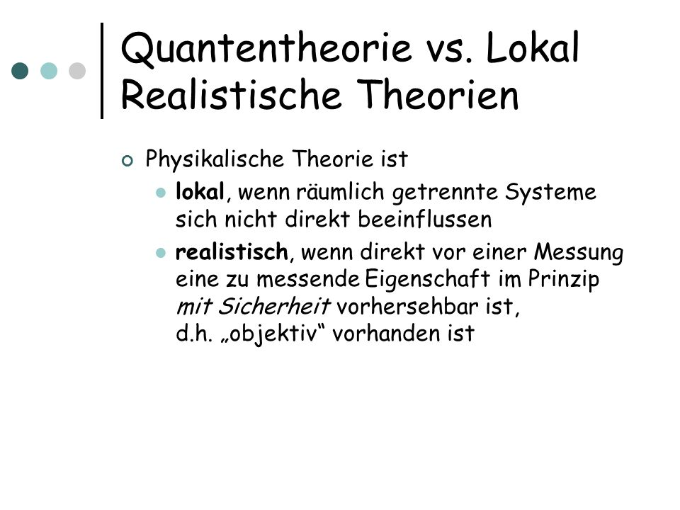 Quantentheorie vs.