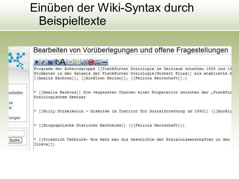 Einüben der Wiki-Syntax durch Beispieltexte