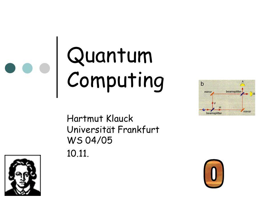II) Fehlertoleranz Es ist möglich, zu jedem Quantenschaltkreis einen nur wenig grösseren Quantenschaltkreis zu konstruieren, der noch funktioniert, wenn Gatter unabhängig zufällig jeweils mit konstanter Wahrscheinlichkeit ausfallen Konstruktion verwendet Quantenversion fehlerkorrigierender Codes