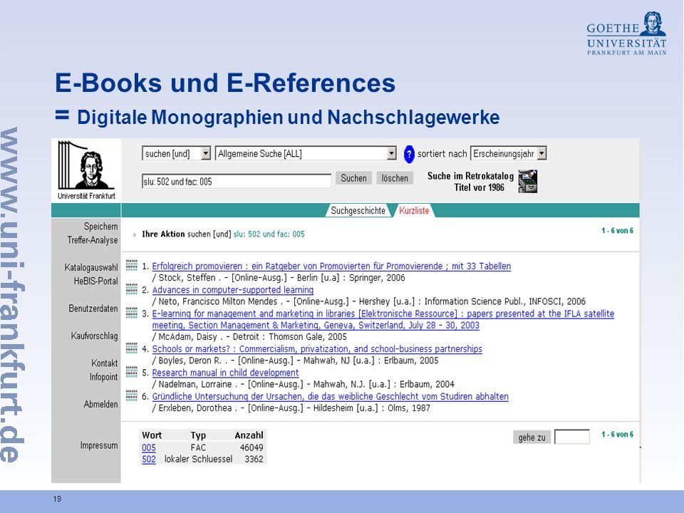 19 E-Books und E-References = Digitale Monographien und Nachschlagewerke
