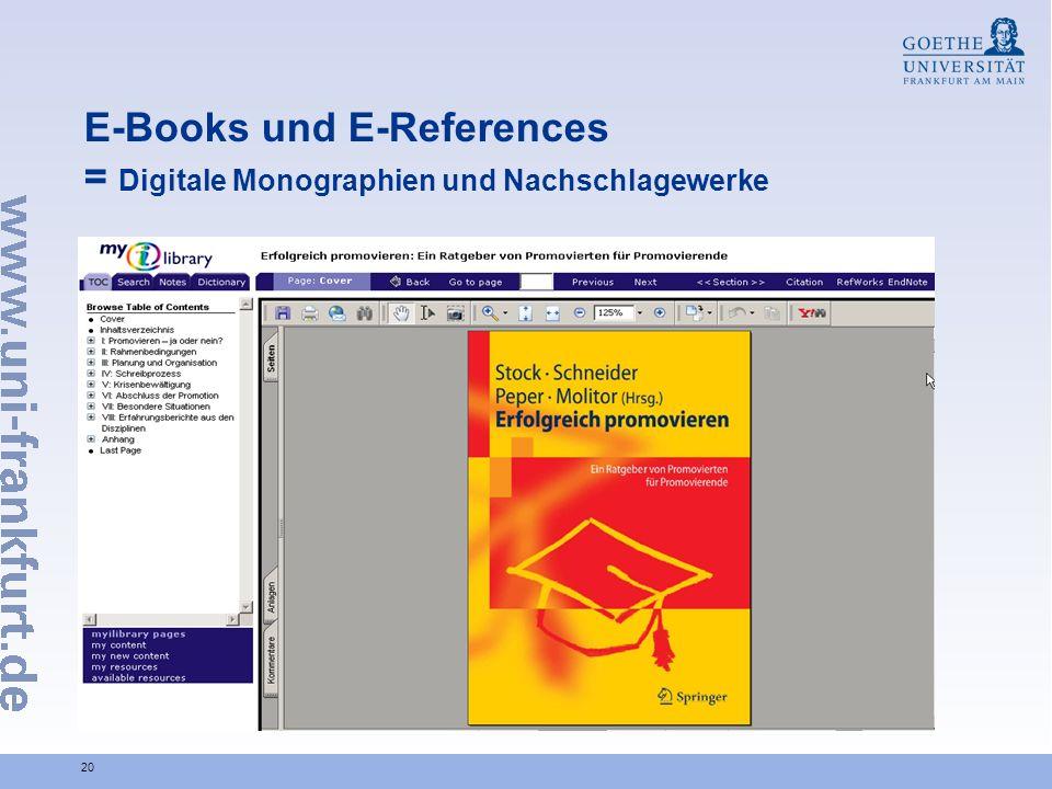20 E-Books und E-References = Digitale Monographien und Nachschlagewerke