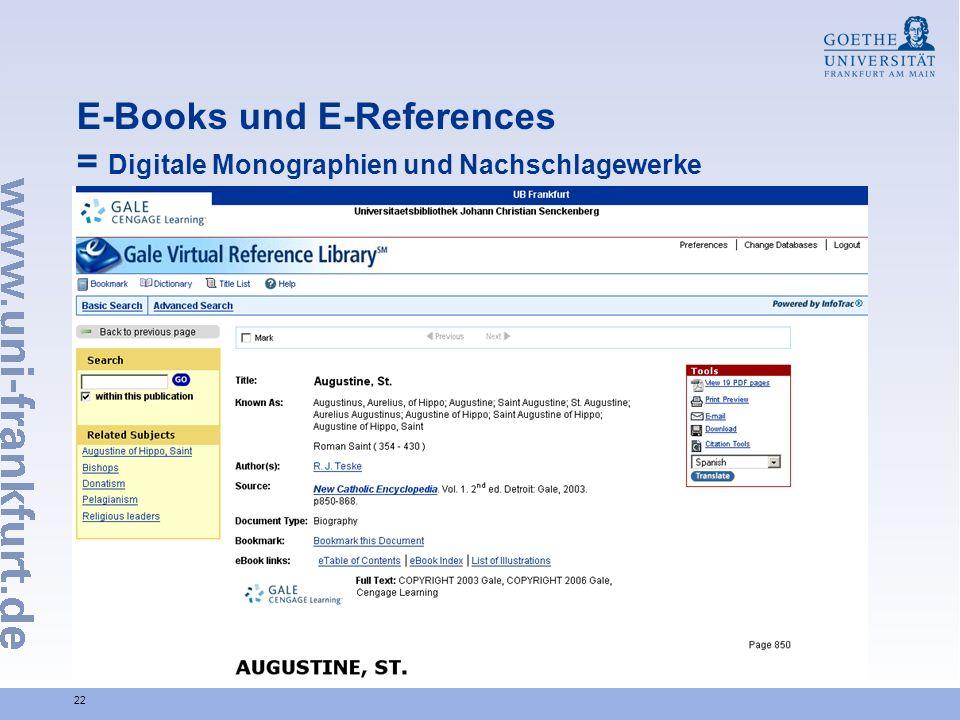 22 E-Books und E-References = Digitale Monographien und Nachschlagewerke