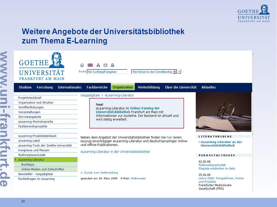 26 Weitere Angebote der Universitätsbibliothek zum Thema E-Learning