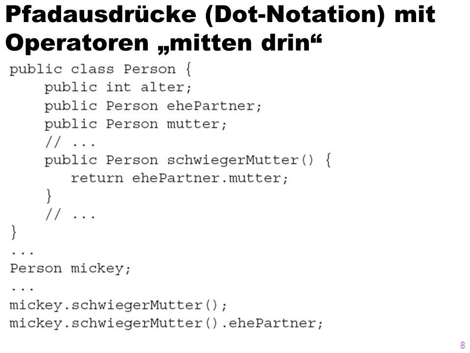 Pfadausdrücke (Dot-Notation) mit Operatoren mitten drin 8