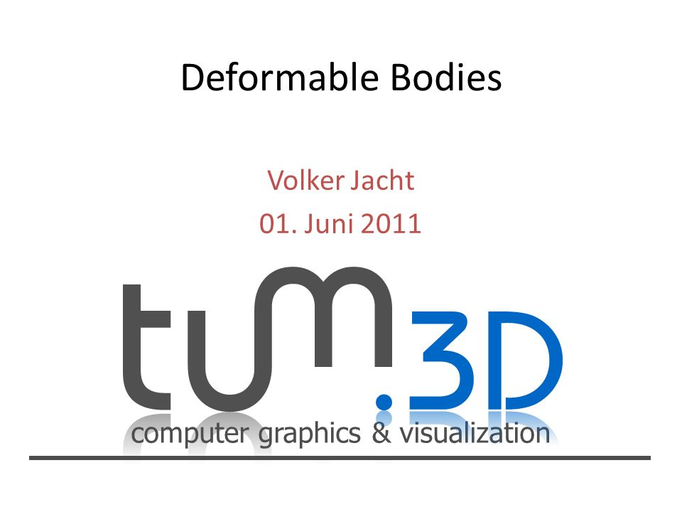 computer graphics & visualization Volker Jacht 01. Juni 2011