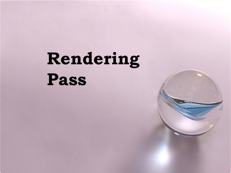 Rendering Pass