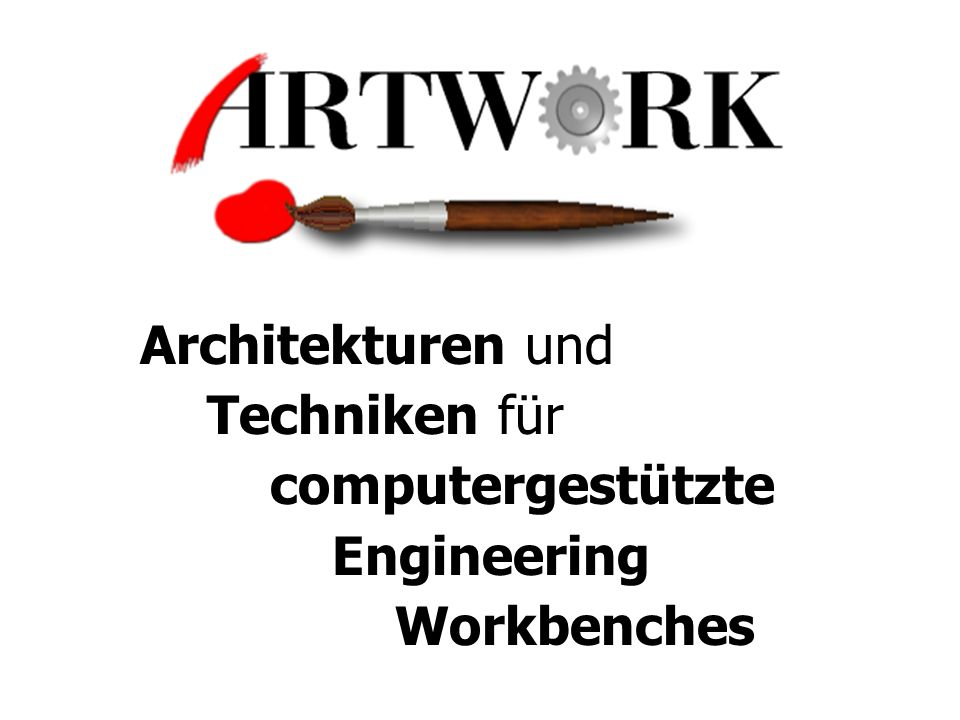 Architekturen und Techniken für computergestützte Engineering Workbenches
