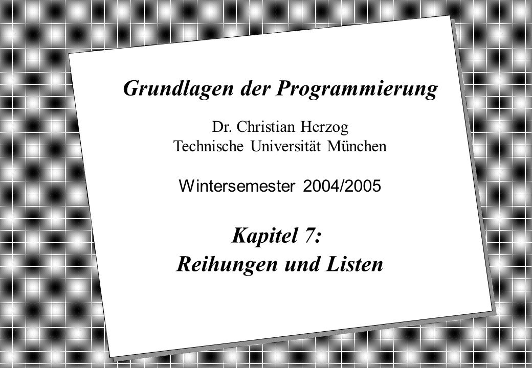 Copyright 2004 Bernd Brügge, Christian Herzog Grundlagen der Programmierung TUM Wintersemester 2004/05 Kapitel 7, Folie 72 Wirkungsweise der Methode insertElement() public static OrderedIntList insertElement (int i, OrderedIntList l) { if (l == null || l.item > i) return new OrderedIntList(i, l); if (l.item == i) { System.out.println( insertElement: + i + schon vorhanden. ); return l; } l.next = insertElement(i, l.next); return l; } Gegeben sei wieder eine Liste: list: 121723 list2: 20 l: Dann ist dies die Wirkungsweise der Anweisung OrderedIntList list2 = OrderedIntList.insertElement(20,list);