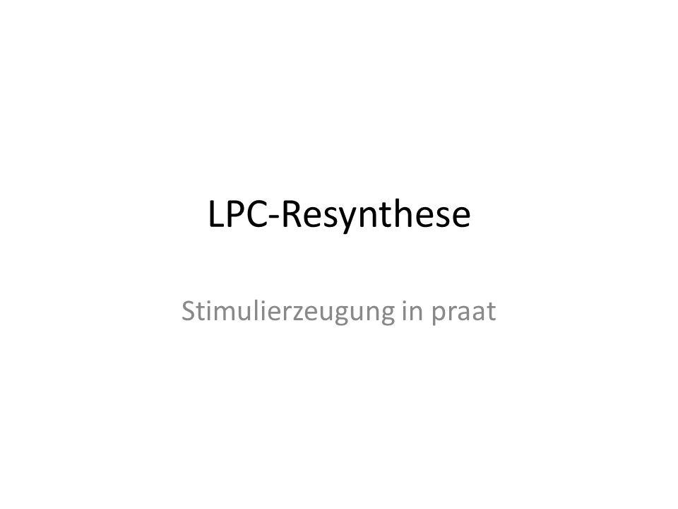 LPC-Resynthese Stimulierzeugung in praat