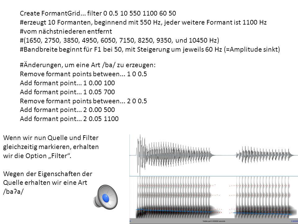 Beispiel aus dem praat-Tutorial Quelle: pitchTier = Create PitchTier... source 0 0.5 Add point... 0.0 150 Add point... 0.5 100 pulses = To PointProces
