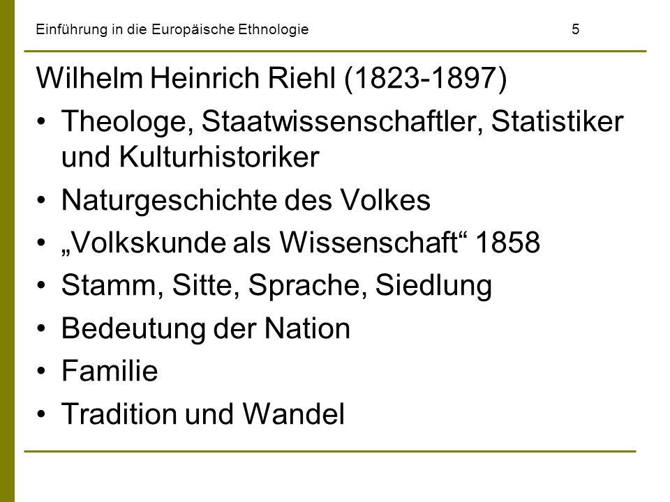 Einführung in die Europäische Ethnologie6 Wilhelm Heinrich Riehl