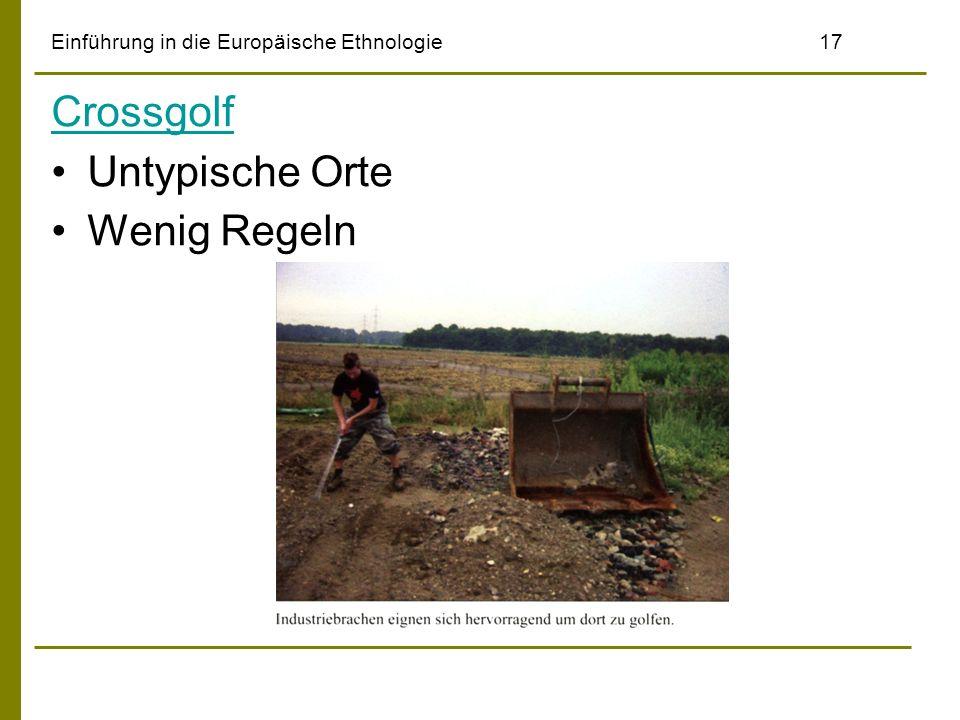 Einführung in die Europäische Ethnologie17 Crossgolf Untypische Orte Wenig Regeln
