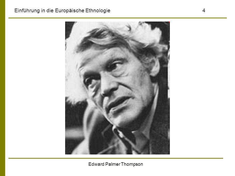 Edward Palmer Thompson Einführung in die Europäische Ethnologie4