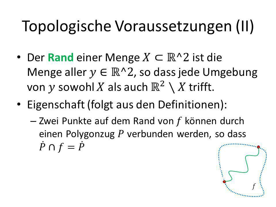 Topologische Voraussetzungen (II)