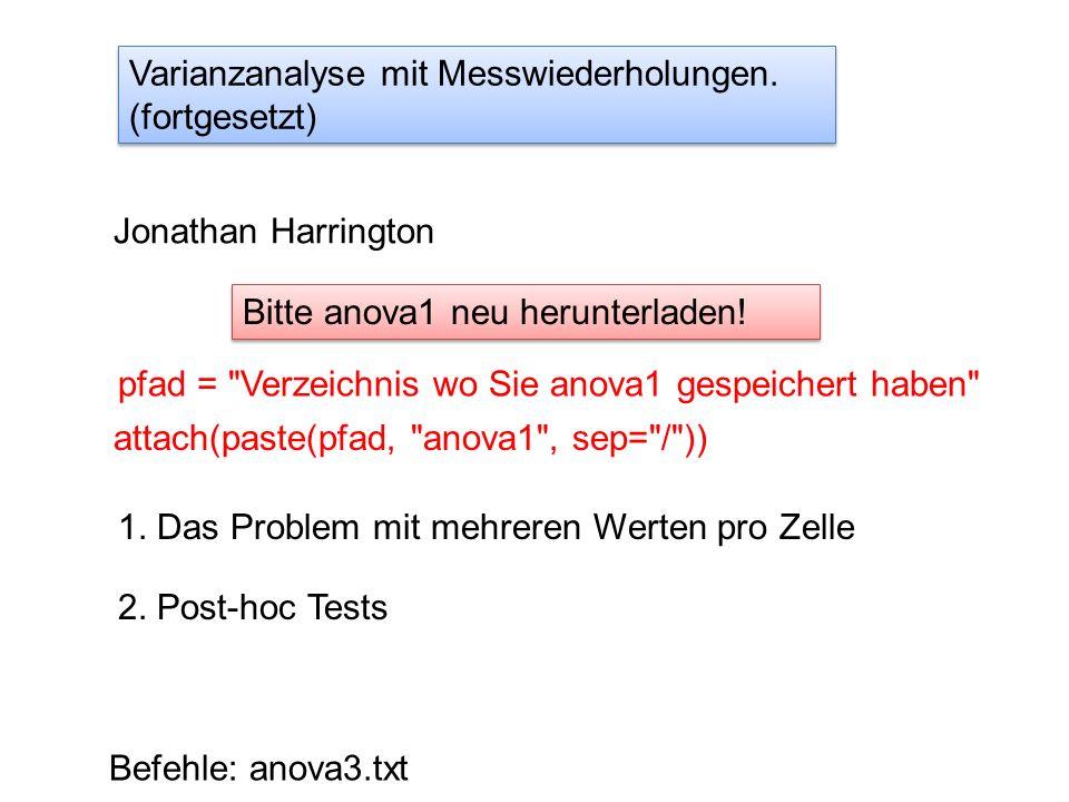 Varianzanalyse mit Messwiederholungen.