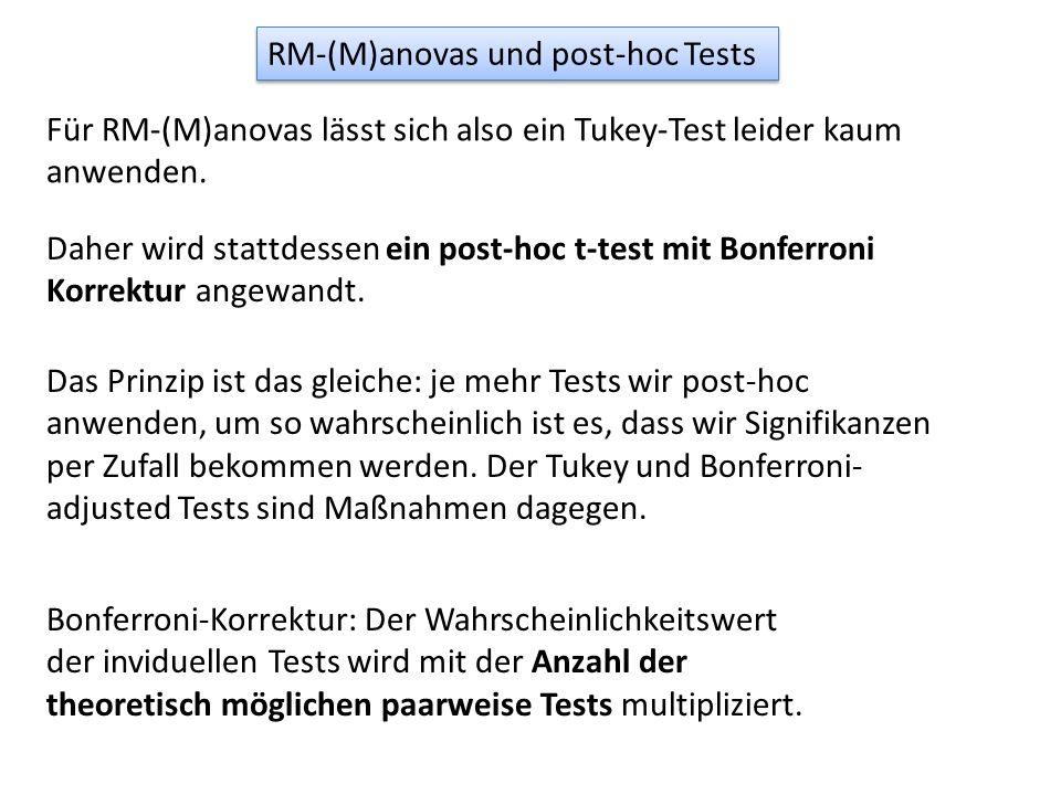 Für RM-(M)anovas lässt sich also ein Tukey-Test leider kaum anwenden. Daher wird stattdessen ein post-hoc t-test mit Bonferroni Korrektur angewandt. D