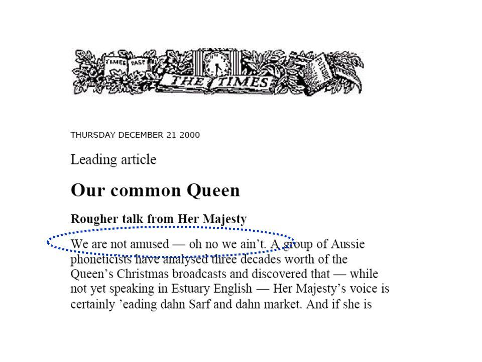 Weihnachtsreden 1950er F2 (Bark) 5 Mainstream RP Sprecherinnen (1980s) F2 (Hz) 1980er Die Vokale der Königin haben sich phonetisch in die Richtung der Vokale von Mainstream RP (= Standardaussprache der Mittelstandsklasse) verschoben, ohne sie jedoch ganz und gar erreicht zu haben.