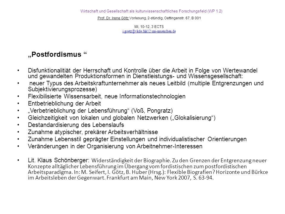 Wirtschaft und Gesellschaft als kulturwissenschaftliches Forschungsfeld (WP 1.2) Prof.