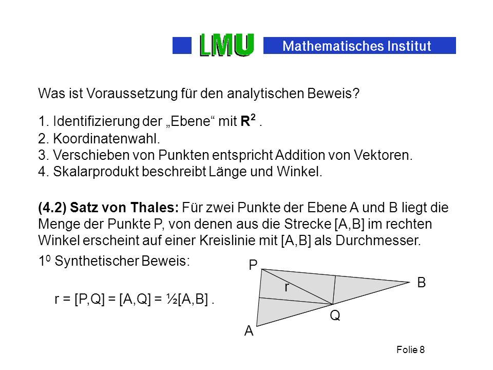 Folie 8 Was ist Voraussetzung für den analytischen Beweis.