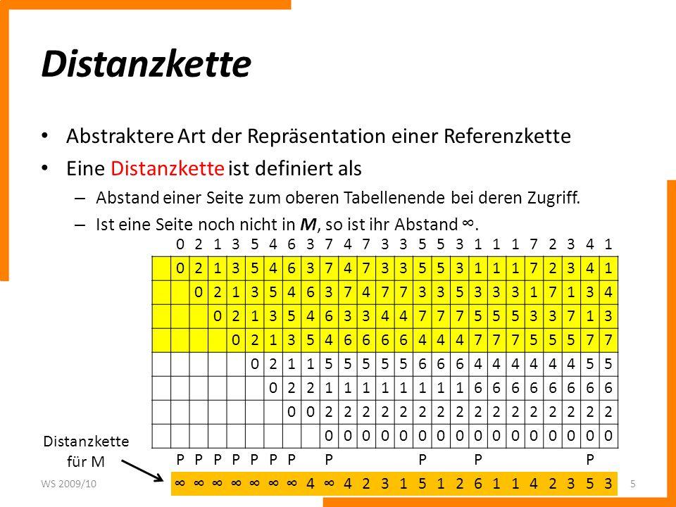 Distanzkette Eine Distanzkette wird verwendet, um die Anzahl der Seitenfehler für verschiedene Speichergrößen vorherzusagen.