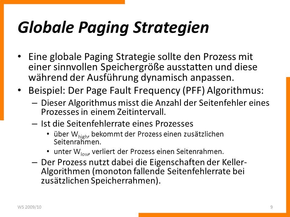 Gemeinsame Seiten Führen zwei Prozesse das selbe Programm aus, ist es effizienter, Seiten gemeinsam zu nutzen, als mehrere Kopien der selben Seite im Speicher zu halten.