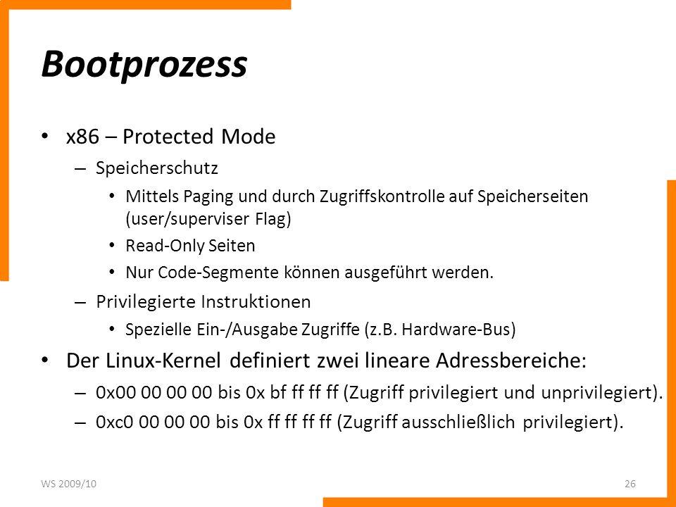 Bootprozess x86 – Protected Mode – Speicherschutz Mittels Paging und durch Zugriffskontrolle auf Speicherseiten (user/superviser Flag) Read-Only Seite