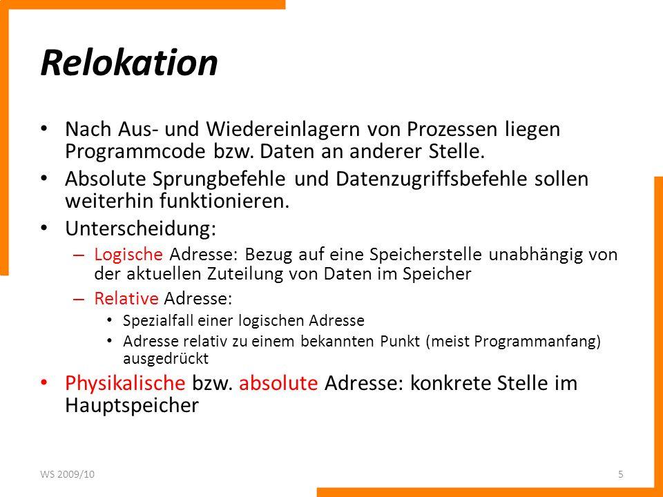 Relokation Nach Aus- und Wiedereinlagern von Prozessen liegen Programmcode bzw.