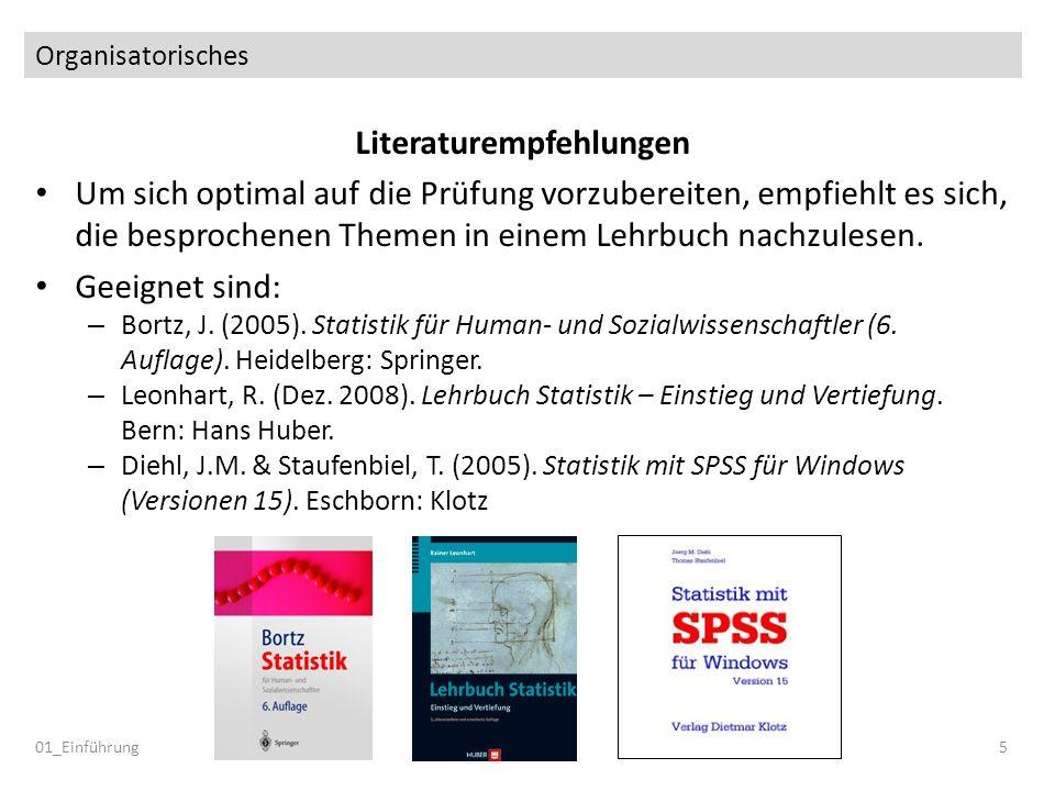 Organisatorisches Literaturempfehlungen Um sich optimal auf die Prüfung vorzubereiten, empfiehlt es sich, die besprochenen Themen in einem Lehrbuch na
