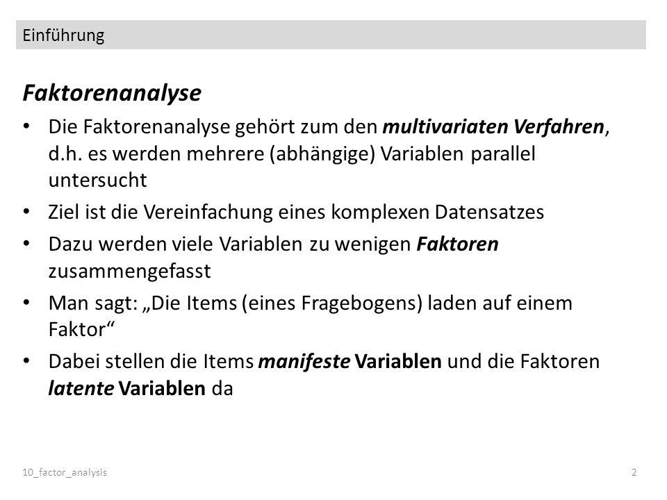 Einführung 10_factor_analysis3 Latente Variablen werden in Kreisen dargestellt.