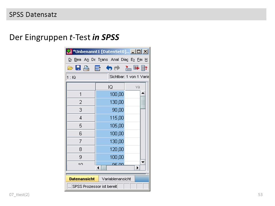SPSS Datensatz Der Eingruppen t-Test in SPSS 07_ttest(2)53