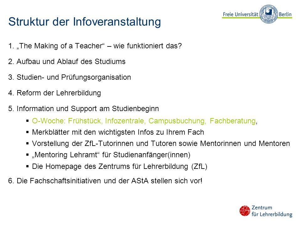 Struktur der Infoveranstaltung 1.The Making of a Teacher – wie funktioniert das.