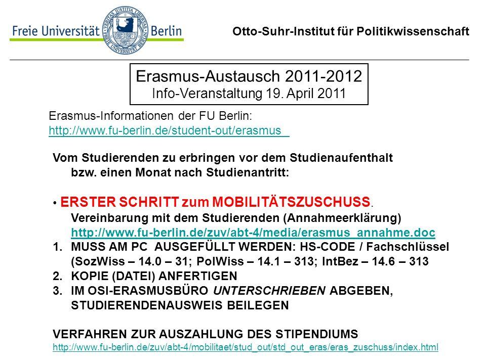 Otto-Suhr-Institut für Politikwissenschaft Erasmus-Austausch 2011-2012 Info-Veranstaltung 19.