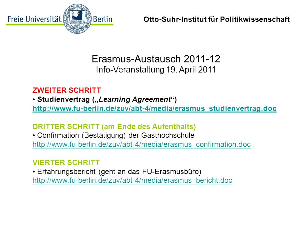 Otto-Suhr-Institut für Politikwissenschaft Erasmus-Austausch 2011-12 Info-Veranstaltung 19.