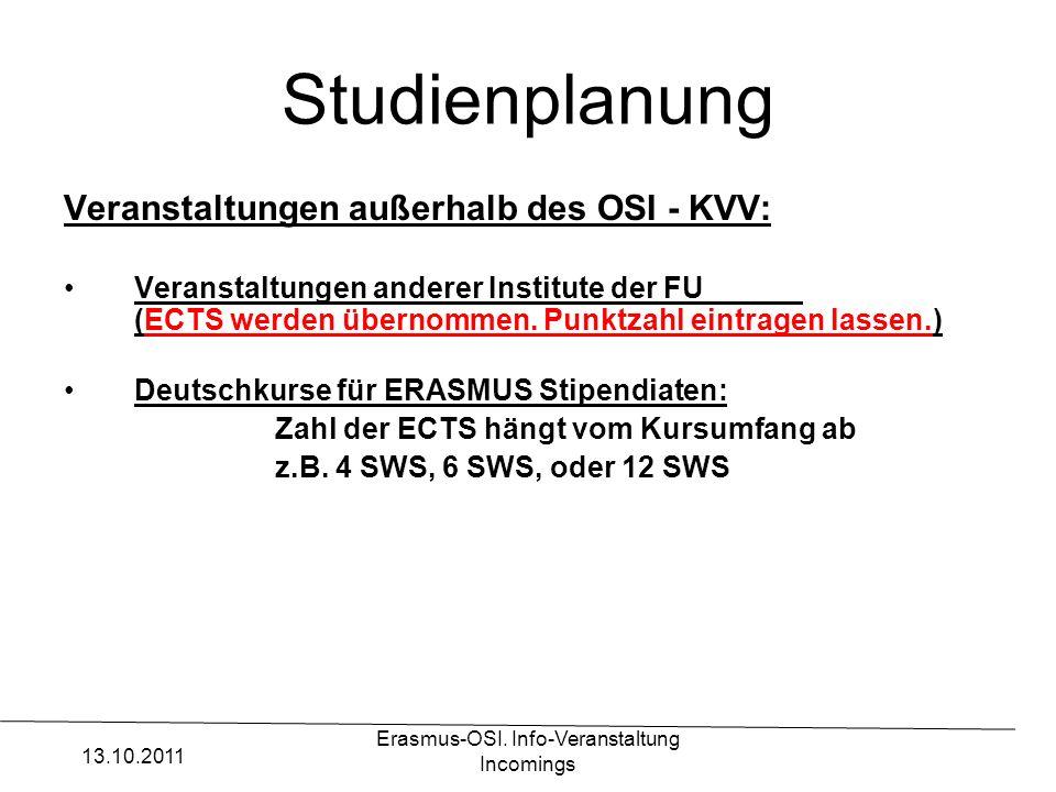 Erasmus-OSI. Info-Veranstaltung Incomings Studienplanung Veranstaltungen außerhalb des OSI - KVV: Veranstaltungen anderer Institute der FU (ECTS werde