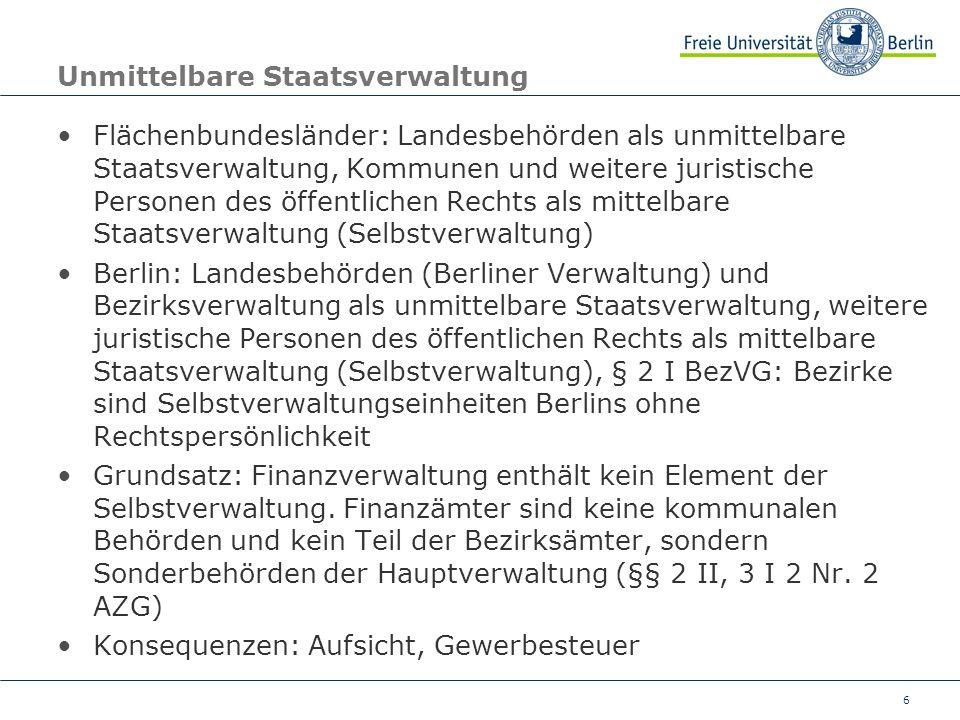 6 Unmittelbare Staatsverwaltung Flächenbundesländer: Landesbehörden als unmittelbare Staatsverwaltung, Kommunen und weitere juristische Personen des ö