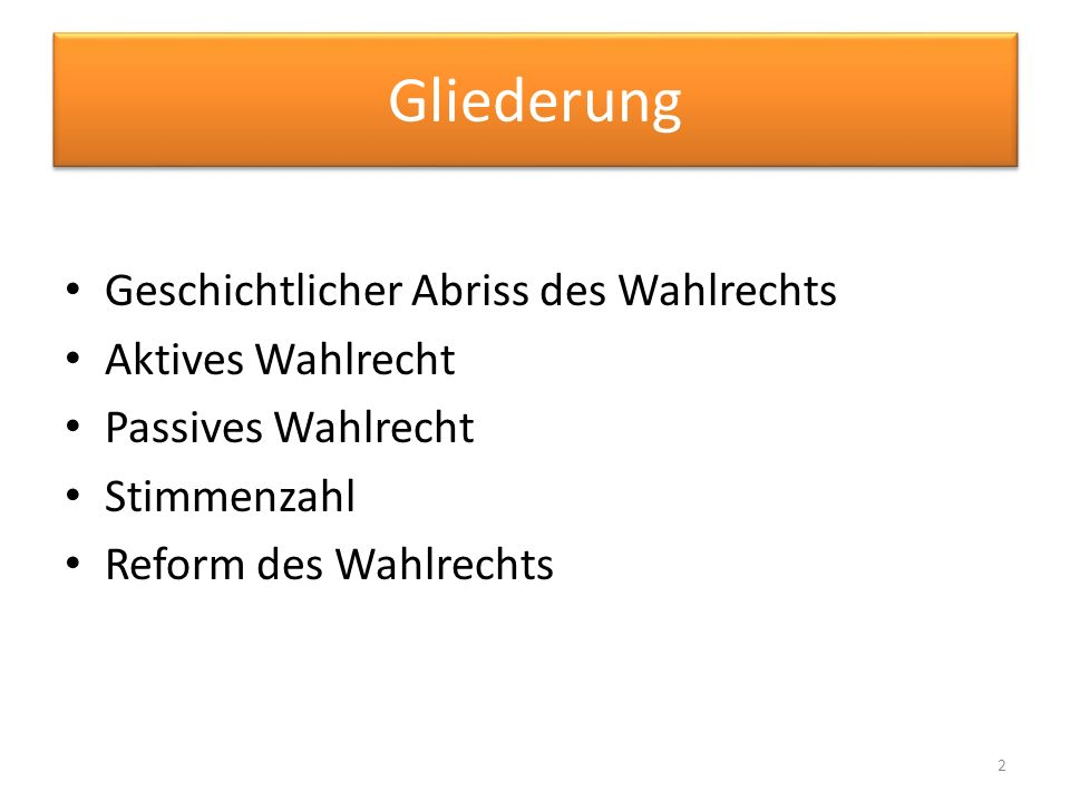 Geschichte des Wahlrechts 1949: Erste Bundestagswahl 1953: Veränderung des Wahlgesetzes 1957: Dritte Bundestagswahl 1965: Fünfte Bundestagswahl 1972: Siebte Bundestagswahl 1987: 11.