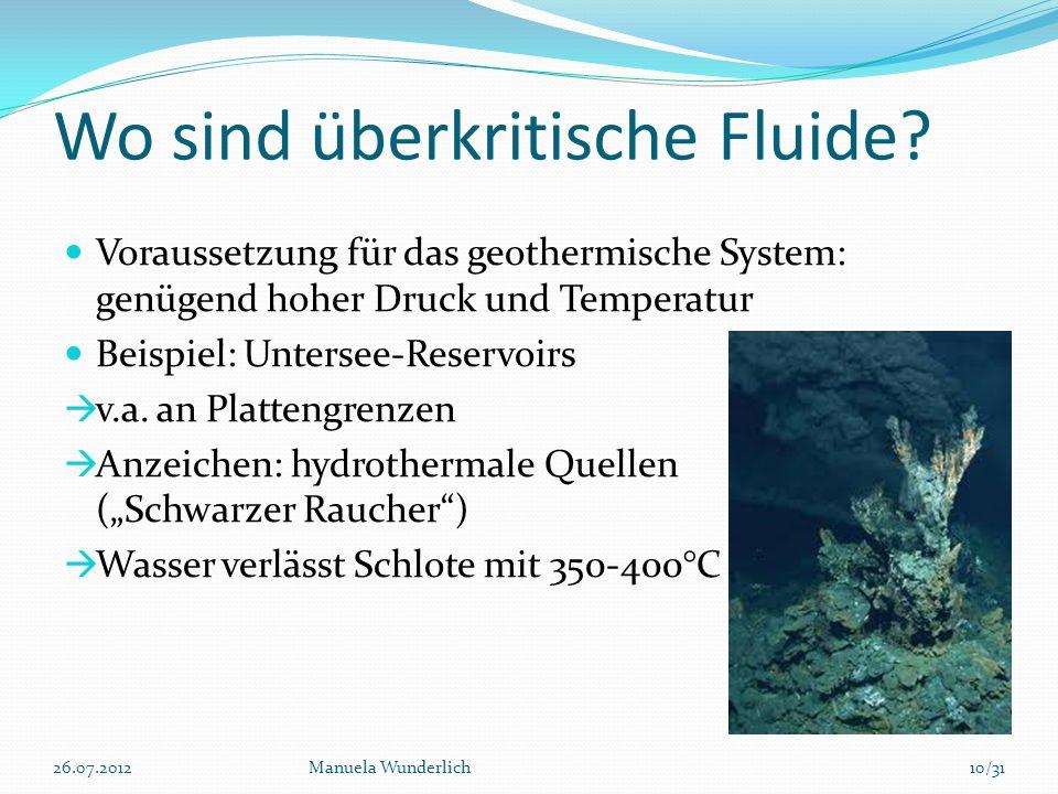Wo sind überkritische Fluide? Voraussetzung für das geothermische System: genügend hoher Druck und Temperatur Beispiel: Untersee-Reservoirs v.a. an Pl