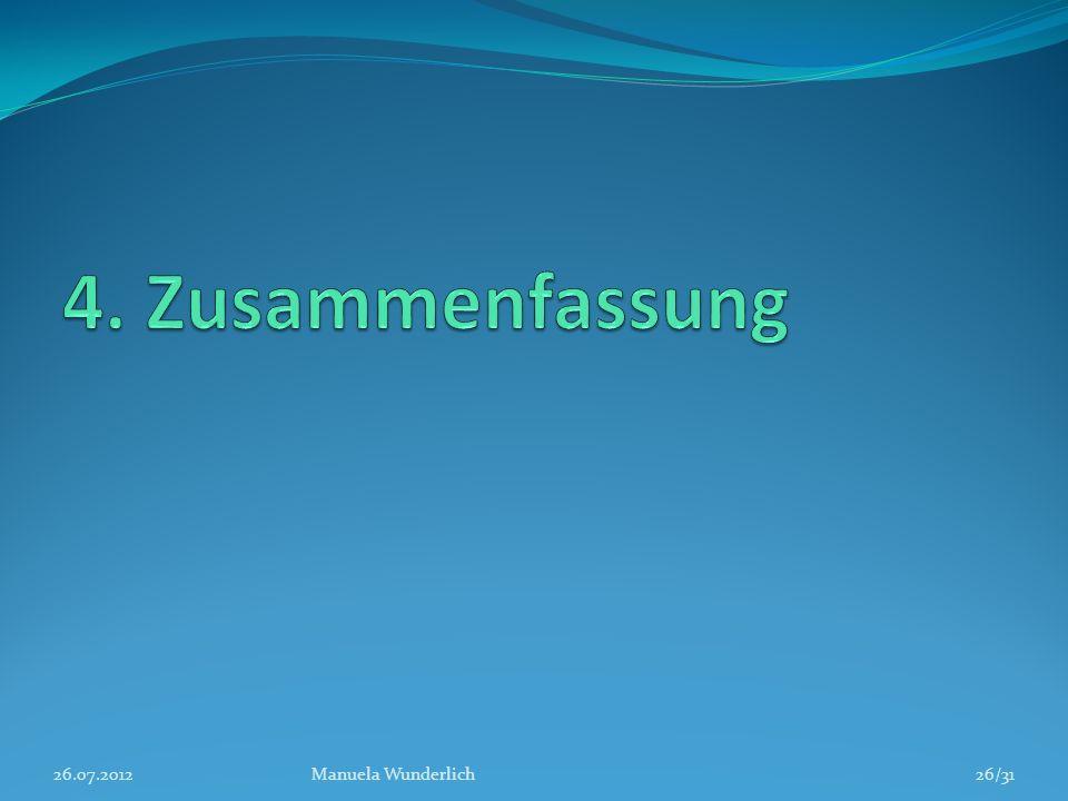 26.07.2012Manuela Wunderlich26/31