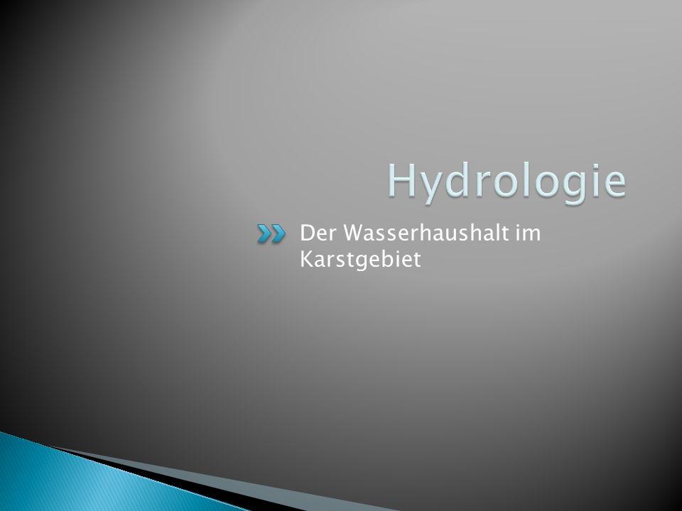 Der Wasserhaushalt im Karstgebiet