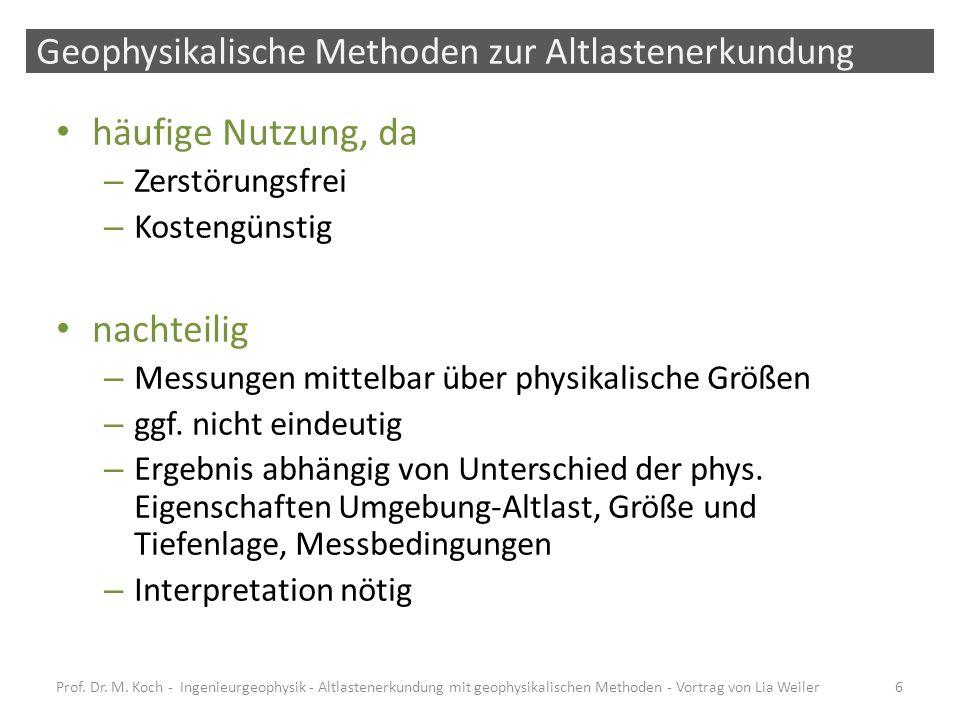 Einsatzbereiche der Ingenieurgeophysik Prof.Dr. M.