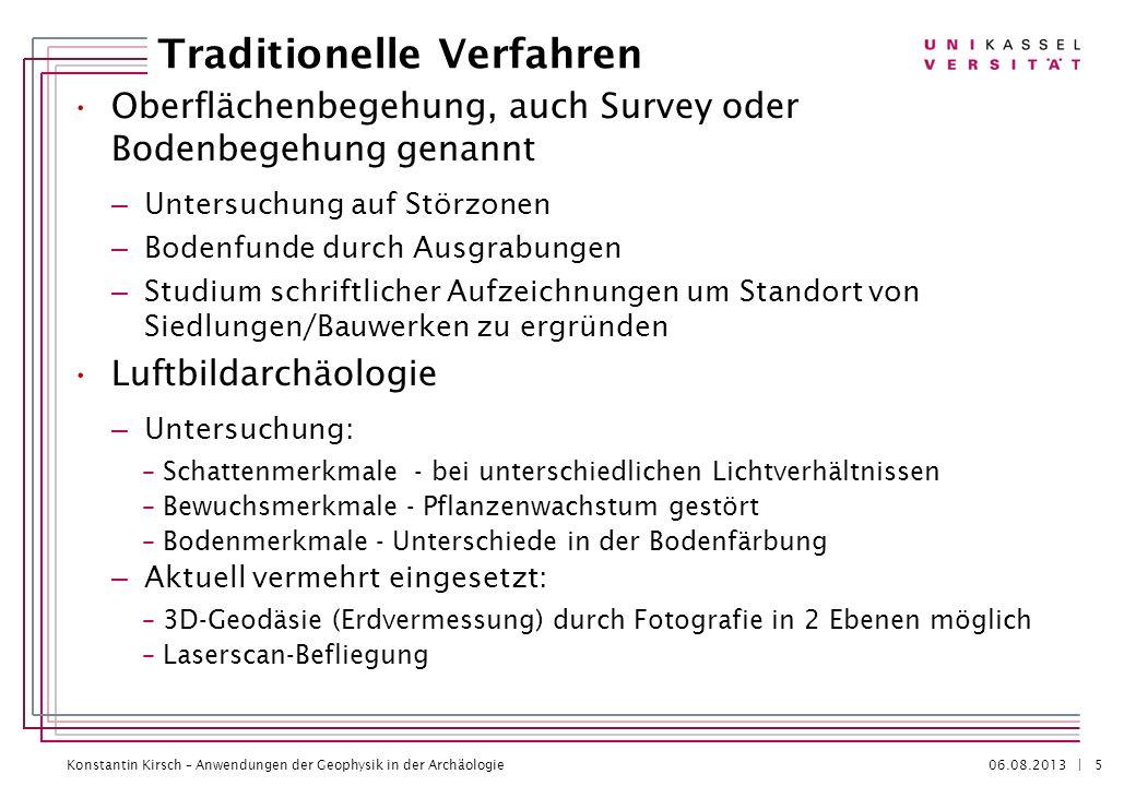 Konstantin Kirsch – Anwendungen der Geophysik in der Archäologie 06.08.2013 | Allgemeine Vorgehensweise 6