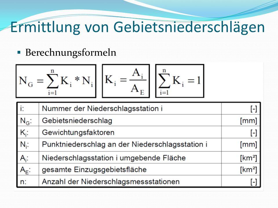 Ermittlung von Gebietsniederschlägen Berechnungsformeln