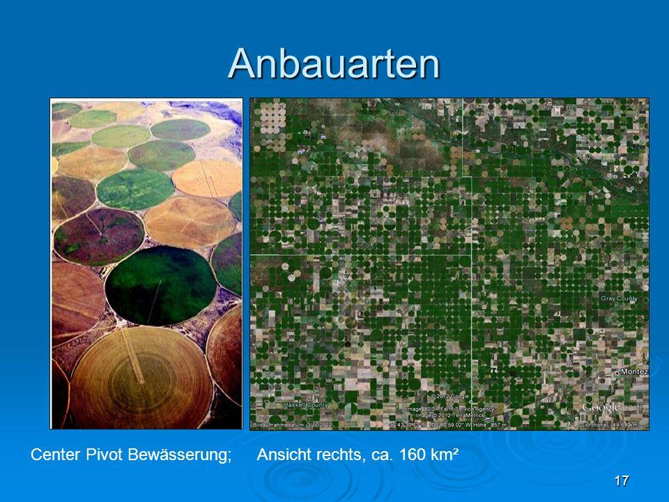 Anbauarten Center Pivot Bewässerung; 17 Ansicht rechts, ca. 160 km²