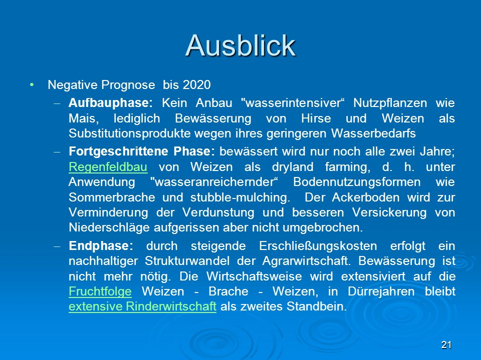 Ausblick Negative Prognose bis 2020 Aufbauphase: Kein Anbau