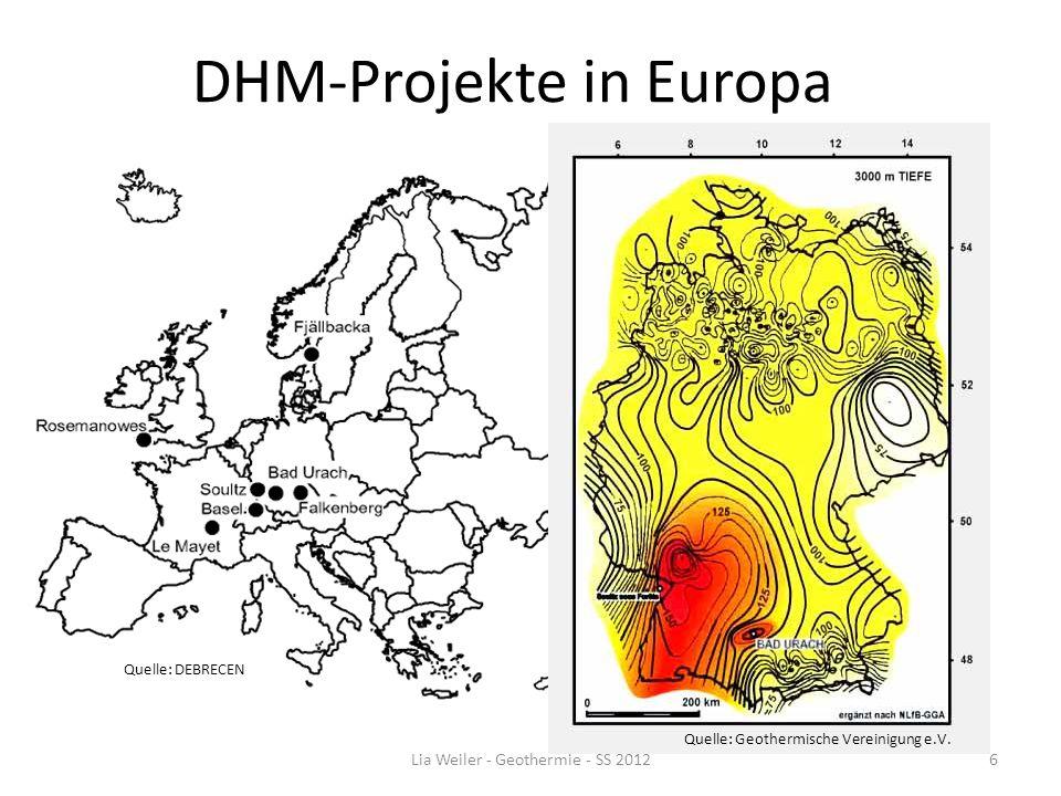 DHM-Projekte in Europa Quelle: DEBRECEN Quelle: Geothermische Vereinigung e.V. Lia Weiler - Geothermie - SS 20126