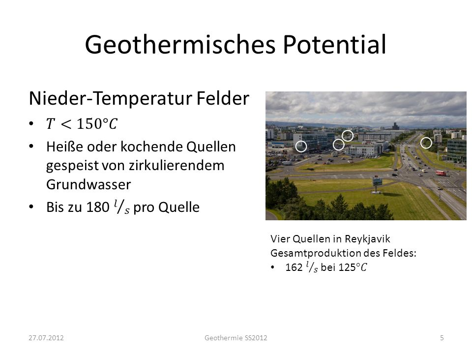 Geothermisches Potential 527.07.2012Geothermie SS2012